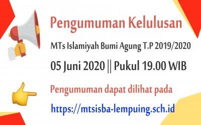 Kelulusan MTs Islamiyah Bumi Agung TP. 2019/2020